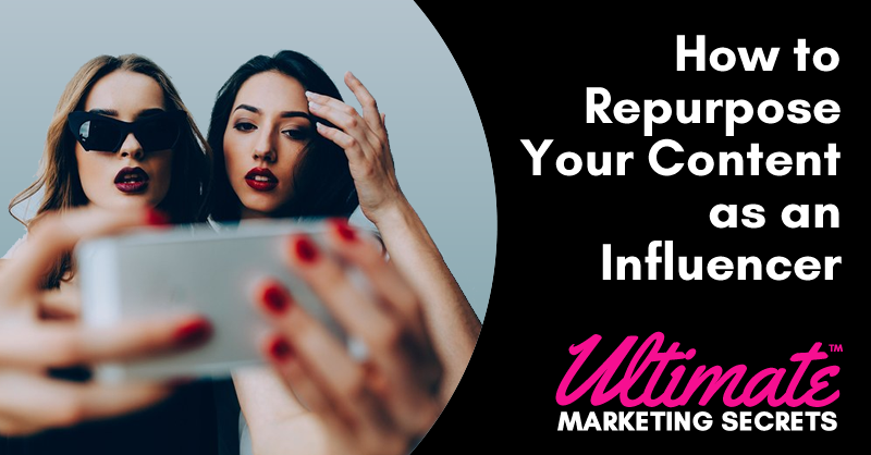 How to Repurpose Your Content as an Influencer 800