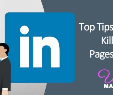 Top Tips for Creating Killer Company Pages on LinkedIn