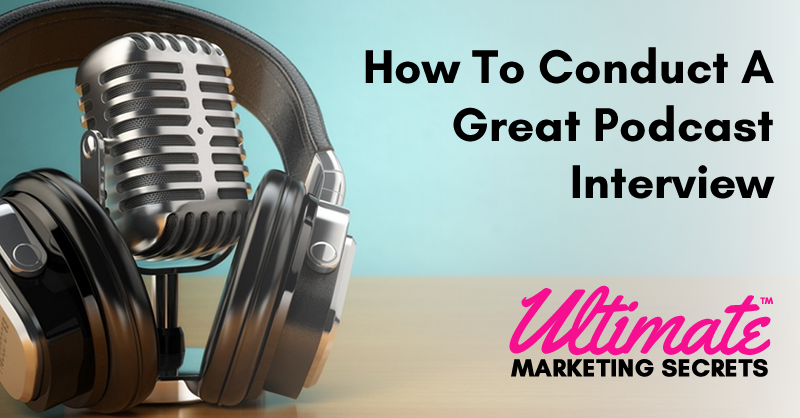 How To Conduct A Great Podcast Interview 800