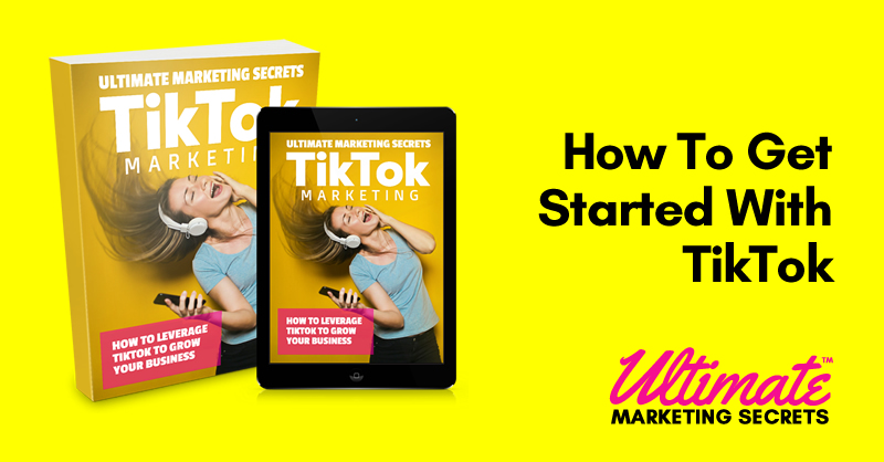 How To Get Started With TikTok