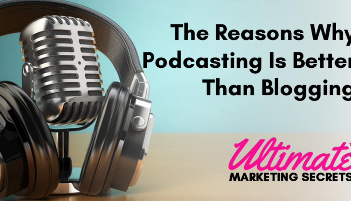 The Reasons Why Podcasting Is Better Than Blogging 800