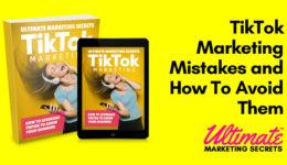 TikTok Marketing Mistakes and How To Avoid Them