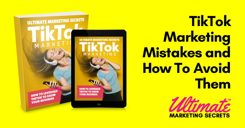 TikTok Marketing Mistakes and How To Avoid Them