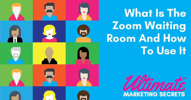 What Is The Zoom Waiting Room And How To Use It 800
