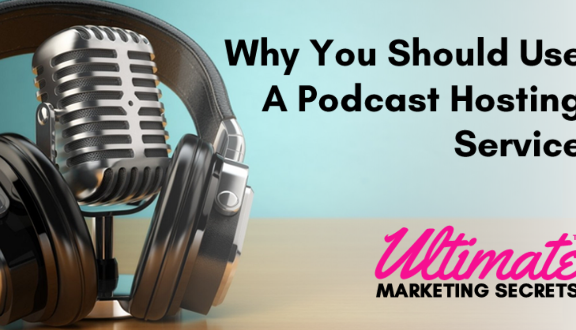 Why You Should Use A Podcast Hosting Service 800